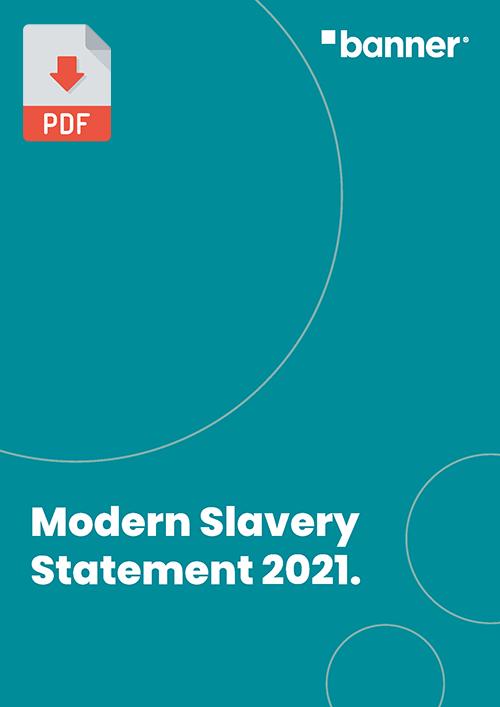 Modern Slavery Statement 2021
